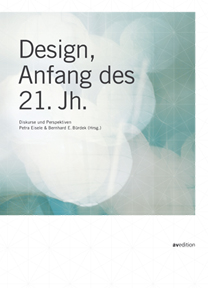 Design, Anfang des 21. Jahrhunderts